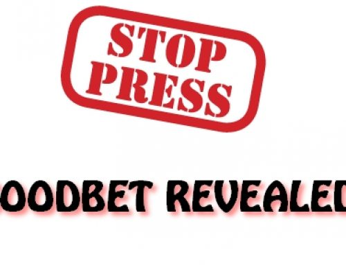 STOP PRESS!! GoodBet Revealed! PLEASE READ!