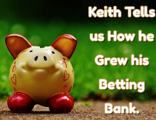 Keith Tell us How he Grew his Betting Bank